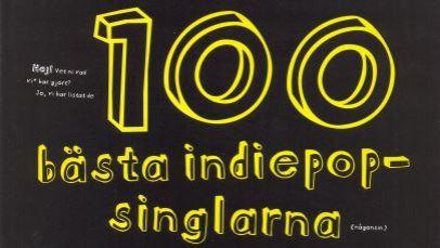 100 bästa indiepopsinglarna