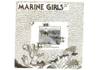 Marine Girls - On My Mind
