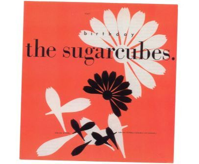 Sugarcubes - Birthday