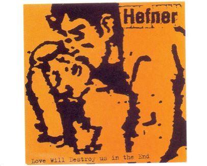 Hefner - Love Will Destroy Us in the End